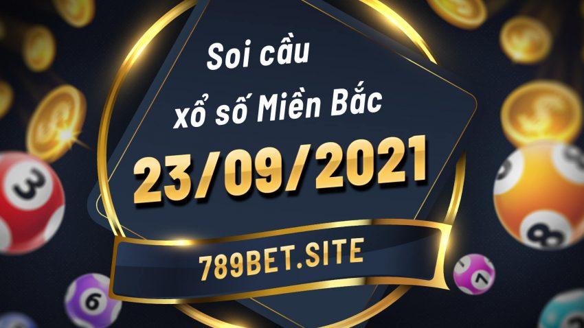 Soi cầu XSMB 23-09-2021 - Dự đoán xổ số Miền Bắc - Soi cầu MB