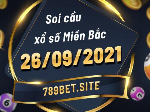 Soi cầu XSMB 26-09-2021 - Dự đoán xổ số Miền Bắc - Soi cầu MB